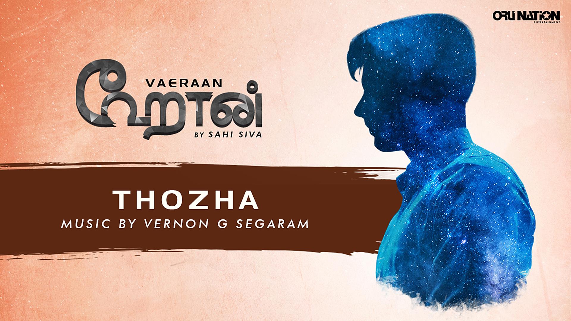 Vaeraan - Sahi Siva - Thozha
